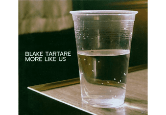 Blake Tartare - More Like Us - (CD)