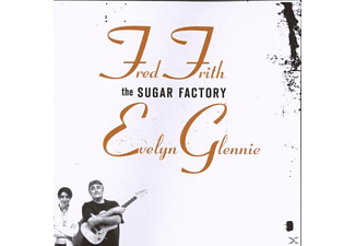 Frith Fred, Glennie, Evelyn / Frith, Fred - The Sugar Factory - (CD)