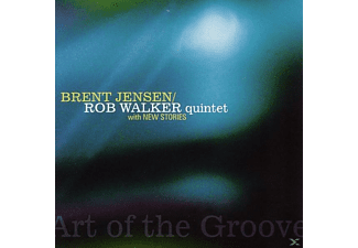 BRENT JENSEN / ROB WALKER QUINTET - Art Of The Groove - (CD)