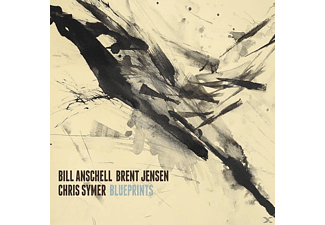 BRENT JENSEN/BILL ANSCHELL/CHRIS SY - Blueprints - (CD)