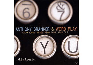 Anthony Branker & Word Play - Dialogic - (CD)