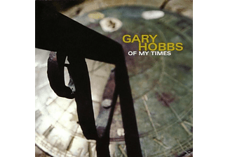 Gary Hobbs - Of My Times - (CD)