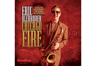 Eric Alexander - Chicago Fire - (CD)