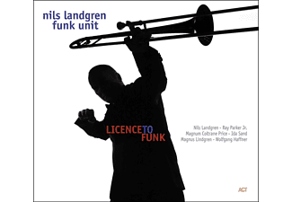 Nils Landgren Funk Unit - Licence To Funk - (CD)