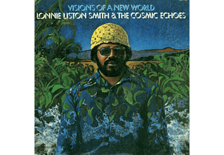 Lonnie Liston Smith - Visions Of A New World - (CD)