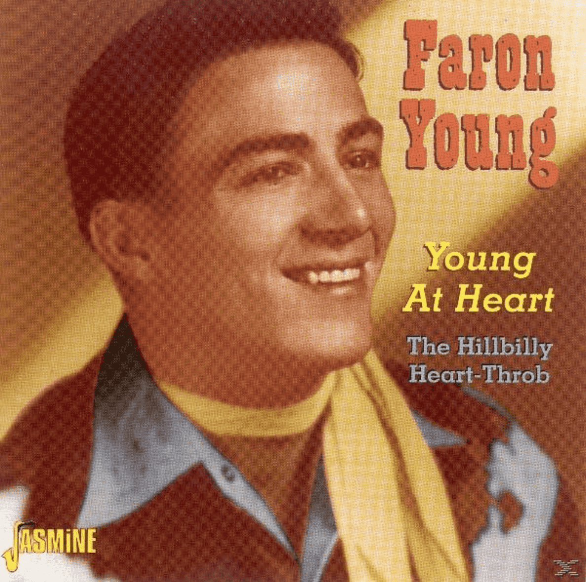 Young At Heart-The Hillbilly Heart-Throb Faron Young auf CD