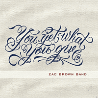 Zac Brown Band - You Get What You Give [Vinyl]