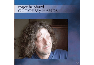 Roger Hubbard - Out Of My Hands - (CD)