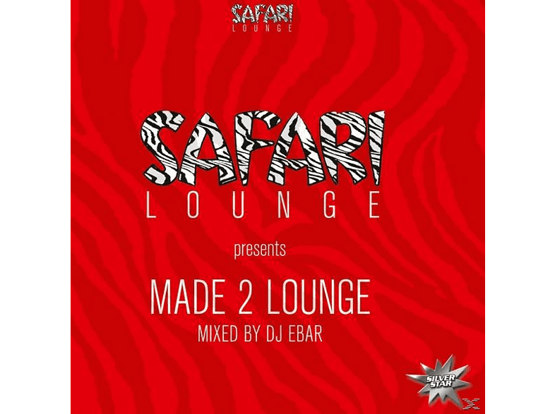 SAFARI LOUNGE PRES. DJ EBAR - Made 2 Lounge [CD]
