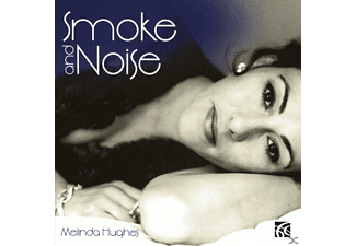 Melinda Hughes - Smoke & Noise - Songs by Mischa Spolians - (CD)