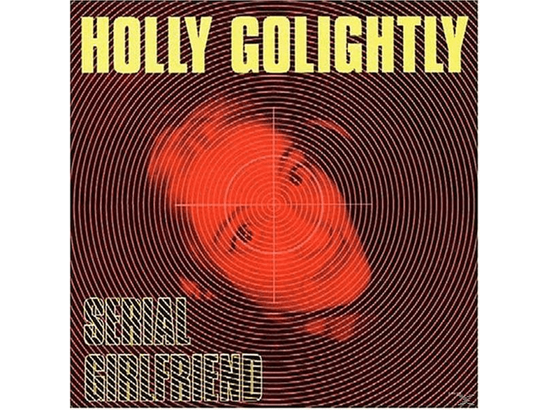 Holly Golightly - Serial Girlfriend [Vinyl]