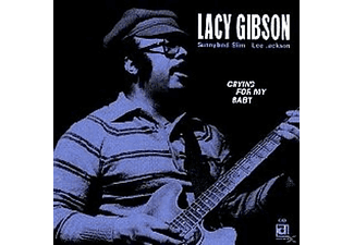 Lacy Gibson - Crying For My Baby - (CD)