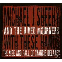 Michael J. Sheehy - With These Hands [CD]