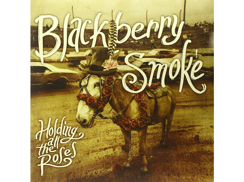 Blackberry Smoke - Holding All The Roses' [Vinyl]