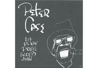 Case Peter - Let Us Now Praise Sleepy John - (CD)