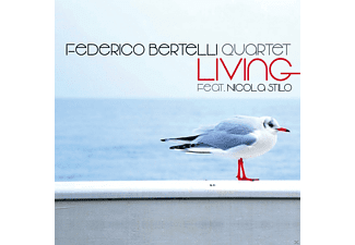 Federico Bertelli Quartet Feat. Nicola Stilo - LIVING - (CD)