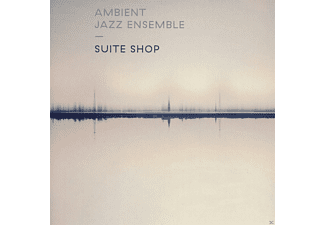 Ambient Jazz Ensemble - Suite Shop - (CD)