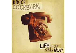 Bruce Cockburn - Life short call now - (CD)