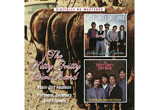 Nitty Gritty Dirt Band - Plain Dirt Fashion/Partners Brothers & Friend - (CD)
