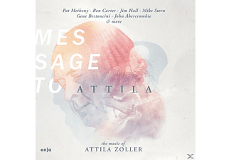 VARIOUS - Message To Attila (Feat. Pat Metheny, Mike Stern U - (CD)