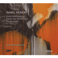 Ensemble Recherche - Dufay-Bearb./Traces Des Moments/+ [CD]