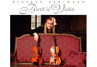 Rebekka Hartmann - Birth Of The Violin - (CD)