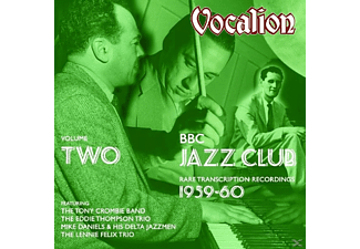 Crombie,T./Thompson,E./Daniels,M./Felix,L. - Vol.2 Bbc Jazz Club (1959-60) - (CD)