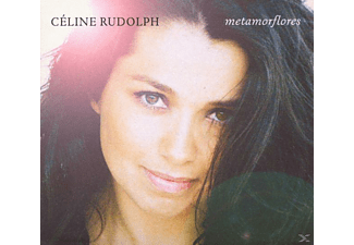 Céline Rudolph - Metamorflores - (CD)