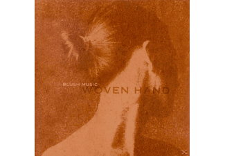 Wovenhand - Blush Music - (CD)