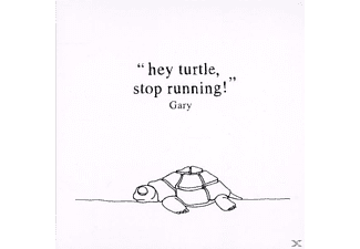 Gary - Hey Turtle, Stop Running! - (CD)