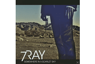 7 Ray - Somewhere In A Scarlet Sky [CD]