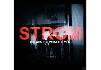 The Who The What The Yeah - Strom [LP + Bonus-CD]