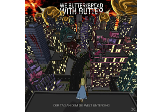We Butter The Bread With Butter - Der Tag An Dem Die Welt Unterging - (CD)