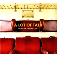 One Two Three Cheers And A Tiger - A Lot Of Talk [CD]