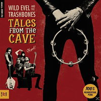 Wild Evel & The Trashbones - Tales From The Cave (Lim.Ed.+Poster) [Vinyl]