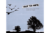 Your Ten Mofo - THINGS CHANGE WHILE HELIUM LISTEN TO EVERYONE [CD]