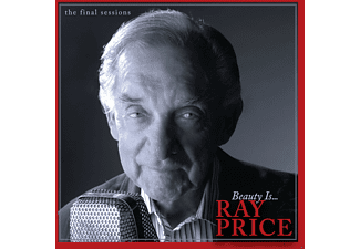 Ray Price - Beauty Is...The Final Sessions - (CD)