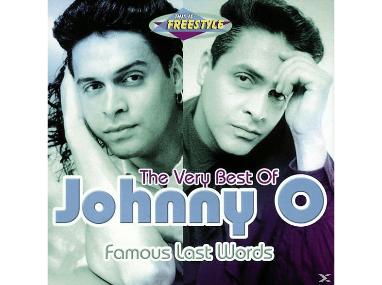 Johnny O. - Famous Last Words-The Very B [CD]