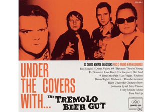 The Tremolo Beer Gut - Under The Covers With... - (CD)