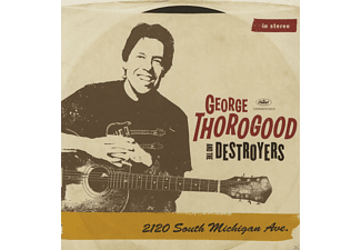 George & The Destroyers Thorogood - 2120 South Michigan Ave [Vinyl]