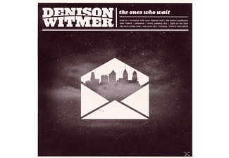 Denison Witmer - The Ones Who Wait - (CD)
