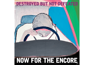 Destroy But Not Defeated - Now For The Encore [CD]