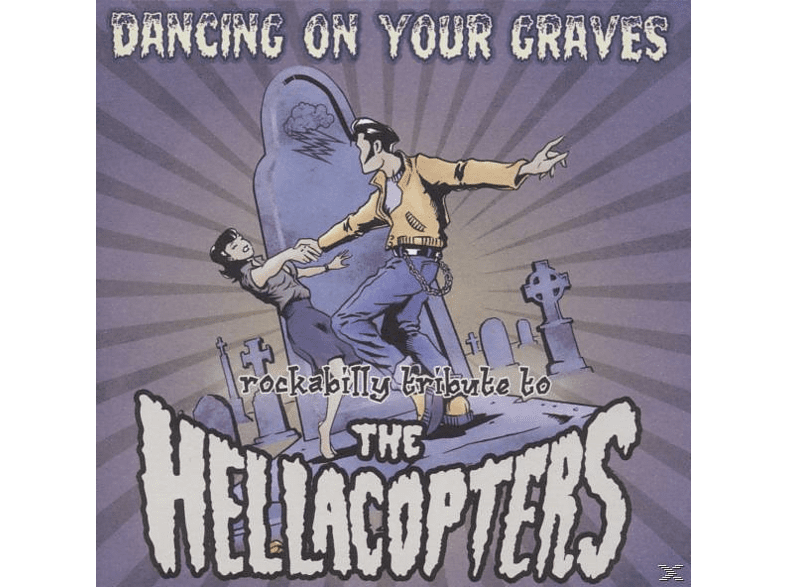 Hellacopters Rockabilly Tribute - Dancing On Your Graves [CD]