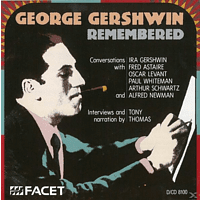 Interview & Narrateur Tony Thomas, Gershwin,Ira/Astaire,Fred/+ - George Gershwin Remembered [CD]