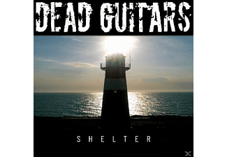 Dead Guitars - Shelter - (CD)