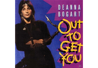 Deanna Bogart - Out To Get You - (CD)