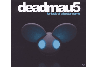 Deadmau5 - FOR LACK OF A BETTER NAME - (CD)