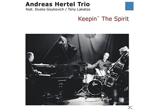 Andreas Hertel Trio, Tony Lakatos, Dusko Goykovich - Keepin' The Spirit - (CD)