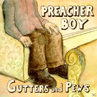 Preacher Boy - Gutters And Pews [CD]