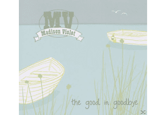 Madison Violet - The Good In Goodbye [CD]